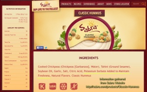 Information was gathered directly from the Sabra website. Sabra was my favorite brand for hummus until I started making it on my own, to avoid all unnecessary chemicals. :)